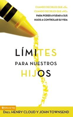 Limites Para Nuestros Hijos (Tapa Rústica) [Libro]