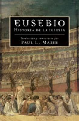 Eusebio - Historia de la Iglesia (Tapa Rústica) [Libro]