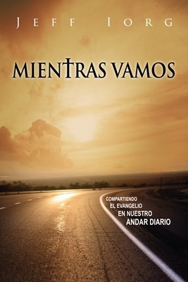 Mientra Vamos (Tapa Rústica) [Libro]