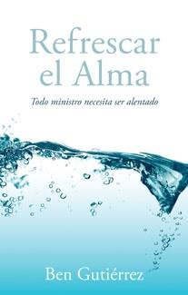 Refrescar el Alma (Tapa Rústica) [Libro]