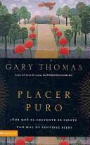 Placer Puro (Tapa Rústica) [Libro]