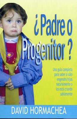 ¿Padre O Progenitor? (Tapa Rústica) [Libro]