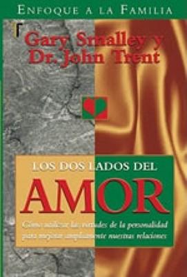 Los Dos Lados Del Amor (Tapa Rústica) [Libro]