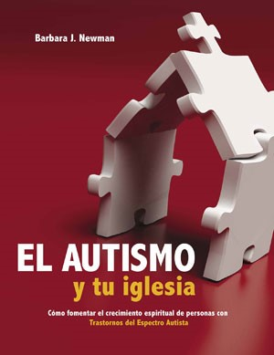 Autismo y tu Iglesia (Tapa Rústica) [Libro]