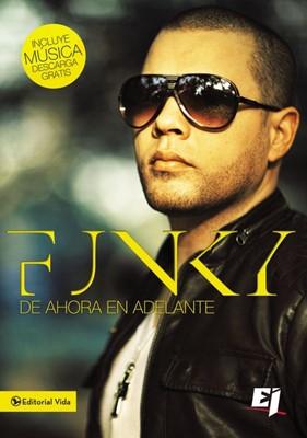 Funky de ahora en adelante (Tapa rústica suave) [Libro]