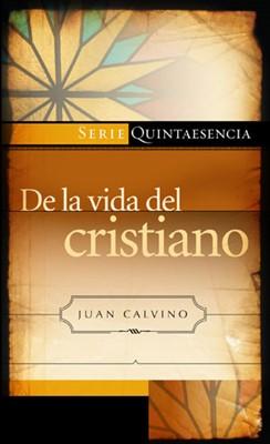 De la Vida del Cristiano (Tapa Rústica) [Libro Bolsillo]