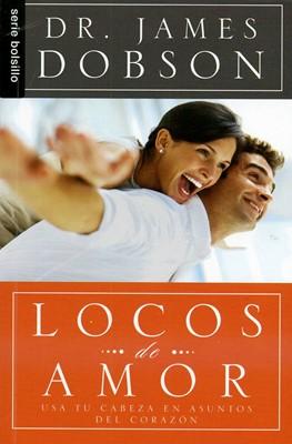 Locos de Amor (Tapa Rústica) [Libro Bolsillo]