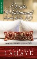 El Acto Matrimonial Después de los 40 (Tapa Rústica) [Libro Bolsillo]