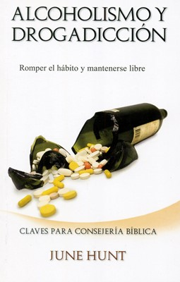 Alcoholismo y Drogadicción (Tapa Rústica) [Libro Bolsillo]
