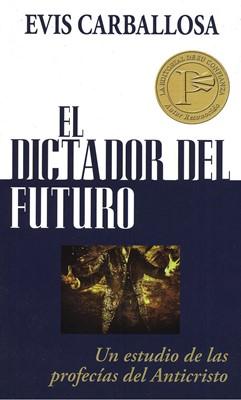 El Dictador del Futuro (Tapa Rústica) [Libro Bolsillo]