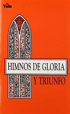 Himnos de Gloria y Triunfo (Tapa Rústica) [Himnario]