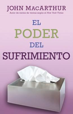 El Poder del Sufrimiento (Tapa Rústica) [Libro Bolsillo]