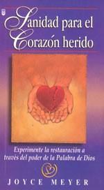 Sanidad Para el Corazón Herido (Tapa Rústica) [Libro Bolsillo]