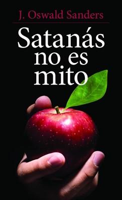 Satanas no es Mito (Tapa Rústica) [Libro Bolsillo]