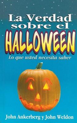 La Verdad Sobre el Halloween (Tapa Rústica) [Libro Bolsillo]