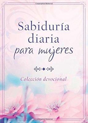 Sabiduría Diaria Para Mujeres (Tapa Rústica) [Devocional]