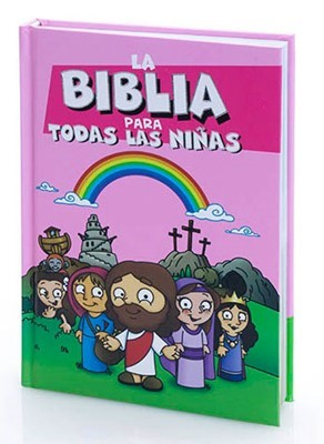 Biblia Para Todas Las Niñas (Tapa Dura) [Biblia]
