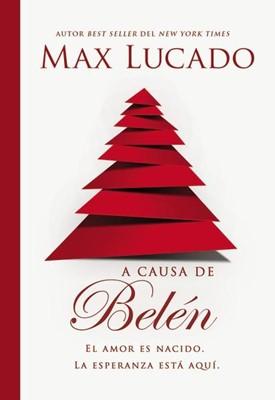 A Causa de Belen (Tapa Rústica) [Libro]