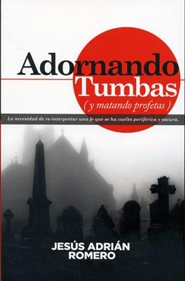 Adornando Tumbas (Tapa Rústica) [Libro]
