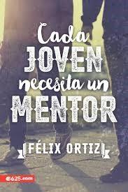 Cada Joven Necesita Un Mentor (Tapa Rústica) [Libro]