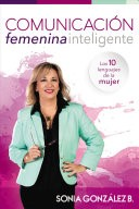 Comunicación Femenina Efectiva (Tapa Rústica) [Libro]