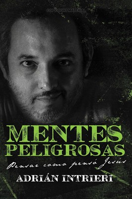 Mentes Peligrosas (Tapa Rústica) [Libro]