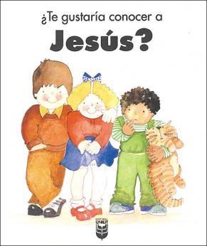 ¿Te Gustaría Conocer a Jesús? (Tapa Rústica) [Libro]