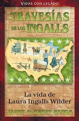 Travesías de los Ingalls (Tapa Rústica) [Libro]