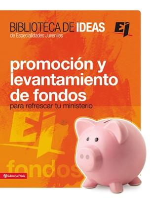 Promoción y Levantamiento de Fondos (Tapa Rústica) [Manual]