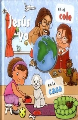 Jesús y Yo en el Cole / en la Casa