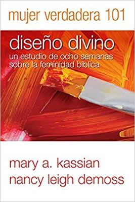 Mujer Verdadera 101: Diseño Divino (Tapa Rústica) [Manual]