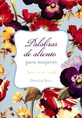 Palabras de Aliento Para Mujeres (Tapa Rústica) [Libro Bolsillo]