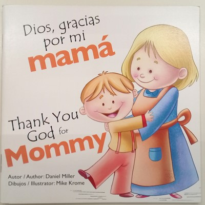 Dios Gracias Por mi Mama (Tapa Rústica)