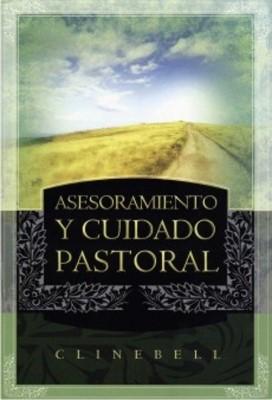Asesoramiento y cuidado pastoral (Tapa Rústica Suave) [Libro]