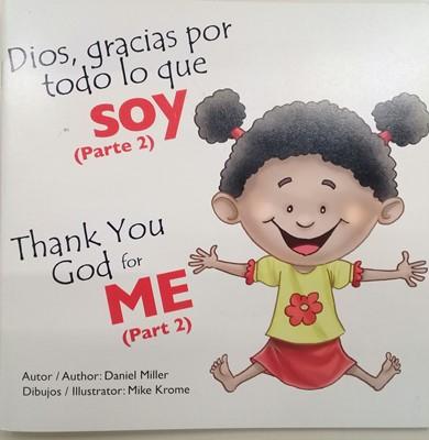 Dios, Gracias Por Todo lo Que Soy 2 (Tapa Rústica)
