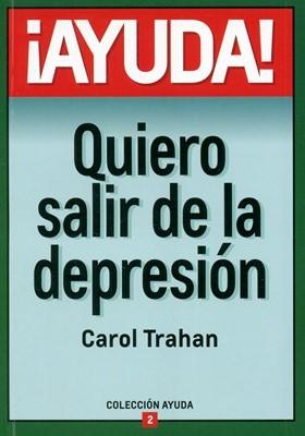 Ayuda Quiero Salir de la Depresión (Tapa Rústica) [Libro Bolsillo]