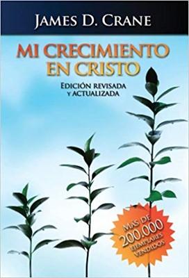 Mi Crecimiento en Cristo (Tapa Rústica) [Libros]