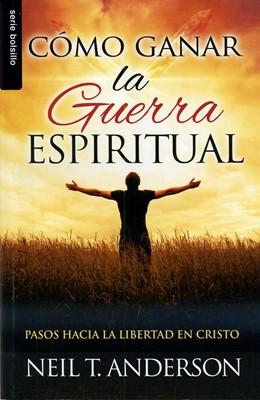 Como Ganar la Guerra Espiritual (Tapa Rústica) [Libro Bolsillo]