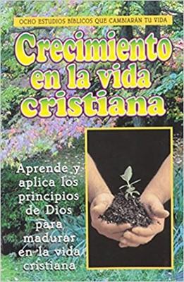 Crecimiento en la Vida Cristiana (Tapa Rústica) [Libro]