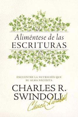 Aliméntese de las Escrituras (Tapa Rústica) [Libro]