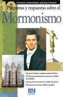 10 Preguntas y Respuestas sobre el Mormonismo [Folleto]