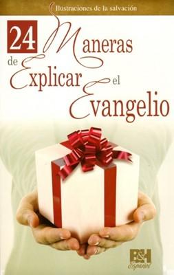 24 Maneras de Explicar el Evangelio [Folleto]