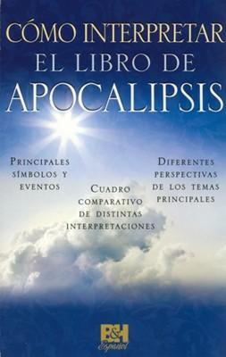 Como Interpretar el Libro de Apocalipsis [Folleto]