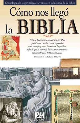 Como Nos Llegó la Biblia [Folleto]