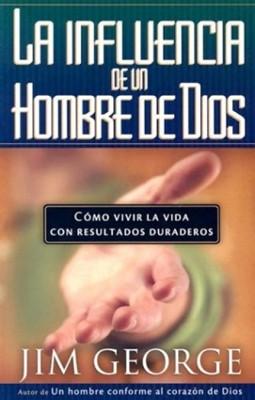 La Influencia de un Hombre de Dios (Tapa rústica suave) [Libro]