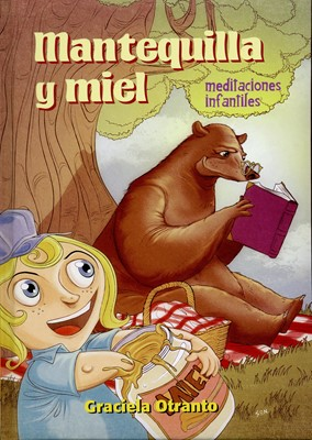 Mantequilla y Miel (Tapa Dura) [Libro]