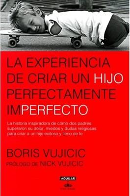 Experiencia de Criar un Hijo Perfectamente Imperfecto (Tapa Rústica) [Libro]