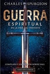 Guerra Espiritual en la Vida del Creyente (Tapa Rustica) [Libro]