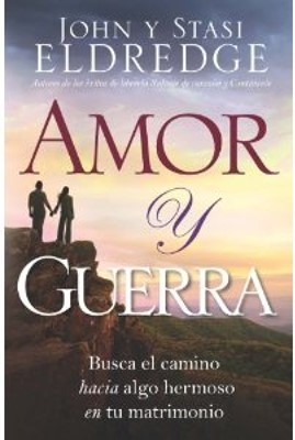 Amor Y Guerra (Tapa Rústica) [Libro]