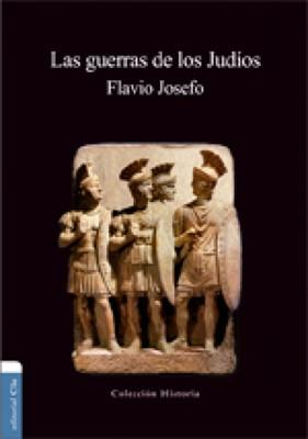 Las Guerras De Los Judios (Tapa rústica suave) [Libro]